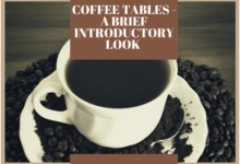 Photo of Coffee Tables – A Brief Introductory Look